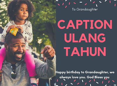 caption ulang tahun bahasa inggris untuk cucu perempuan
