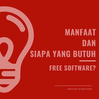 cover Manfaat Dan Siapa Yang Butuh Free Software?