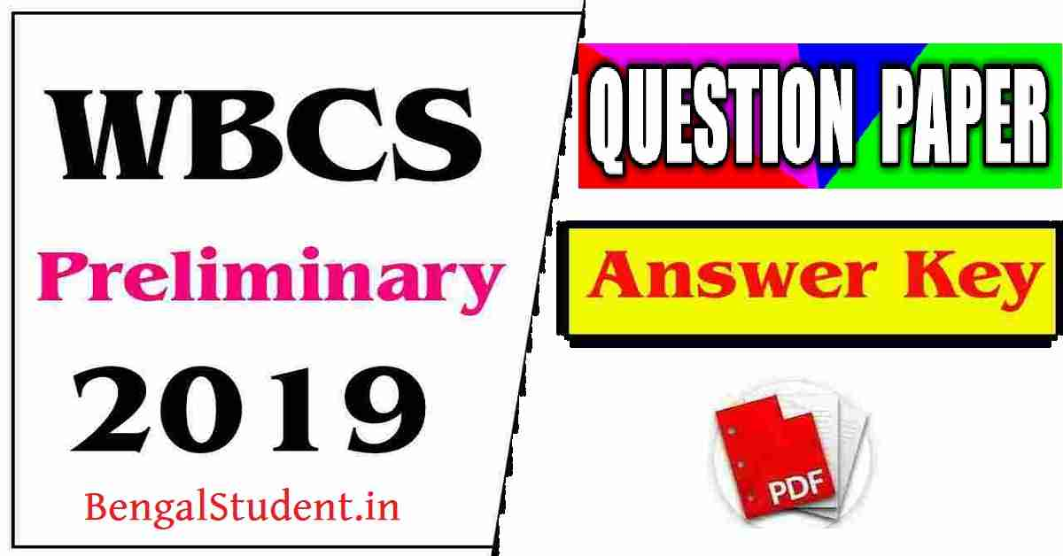 WBCS 2019 Previous Year Question Paper with Answer