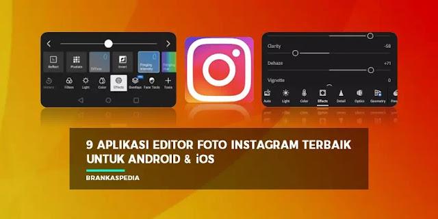 Aplikasi Editor Foto Instagram Terbaik untuk Android dan iOS