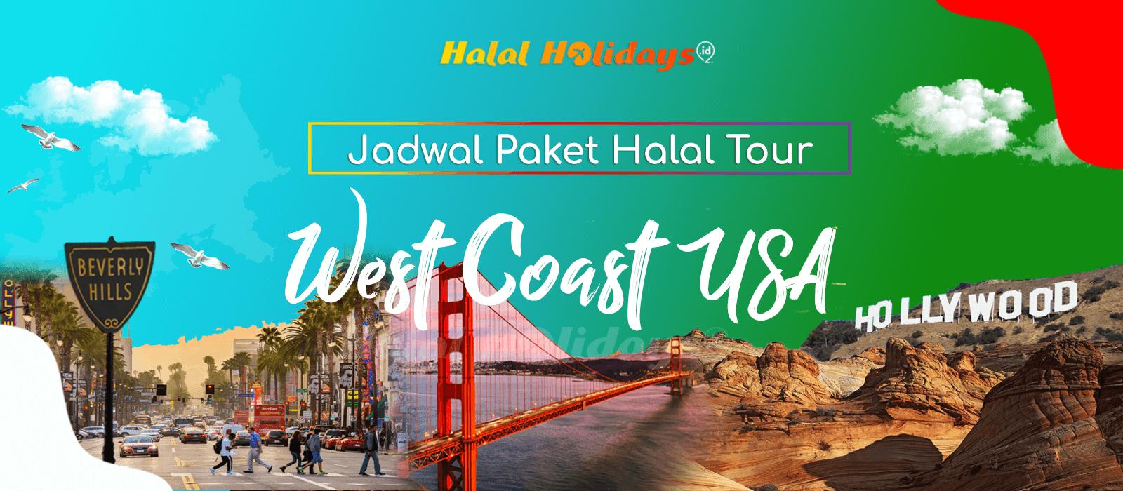 Paket Wisata Halal Tour Amerika West Coast USA Murah Tahun 2022 2023
