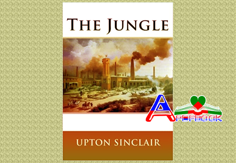 The Jungle Novel by Upton Sinclair pdf