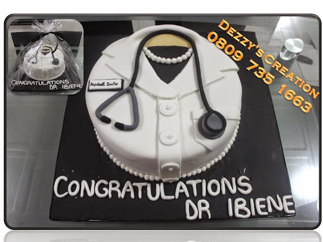 A Cake Fit For Doctor The Above Was Made Female Resident But With Little Tweak It Will Go Well Male Too