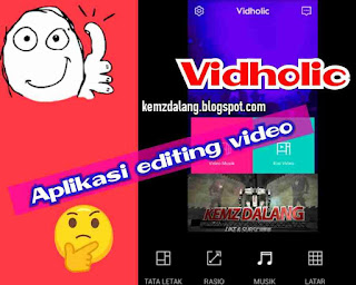 Aplikasi Edit Video Vidholic Bebas Tanda Air