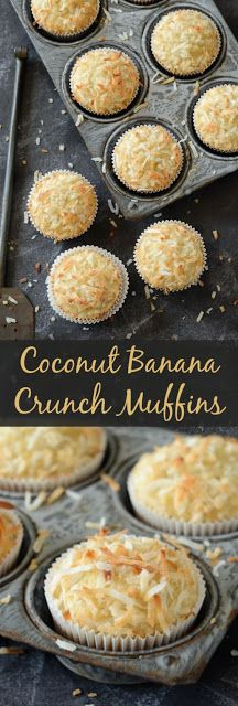 COCONUT BANANA CRUNCH MUFFINS RECIPE