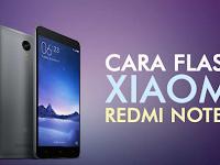Cara Flash Ponsel Xiaomi Redmi Note 3 Mediatek 100% Berhasil
