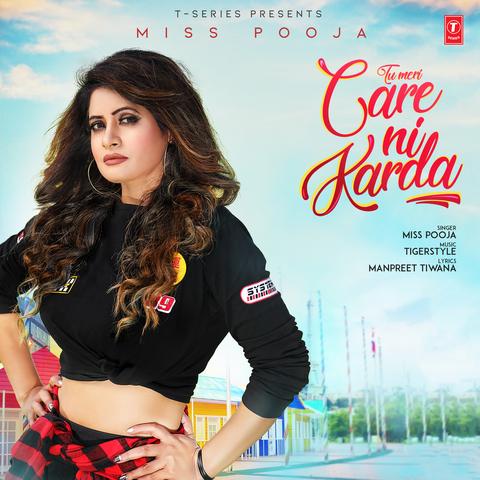 Tu Meri Care Ni Karda Lyrics - Miss Pooja