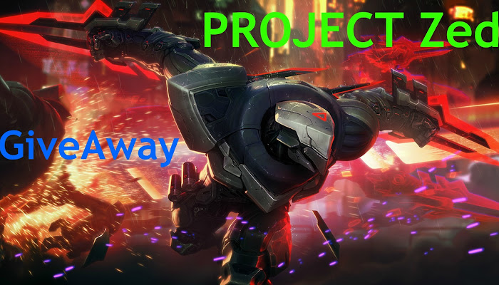 PROJECT Zed - GiveAway - League of Legends | LoL