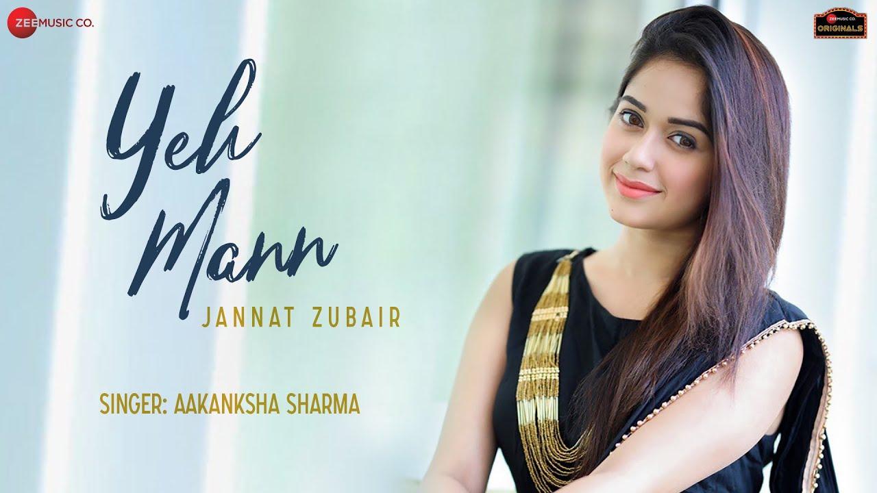 https://www.cuteeanimelyrics.com/2020/06/Yeh-Mann-Lyrics-Aakanksha-Sharma-Jannat-Zubair.html