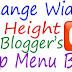 How To Change Width & Height of Blogger's Top Menu Bar