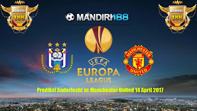 AGEN BOLA - Prediksi Anderlecht vs Manchester United 14 April 2017