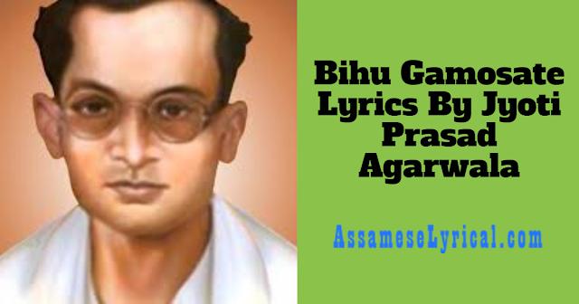 Bihu Gamosate Lyrics