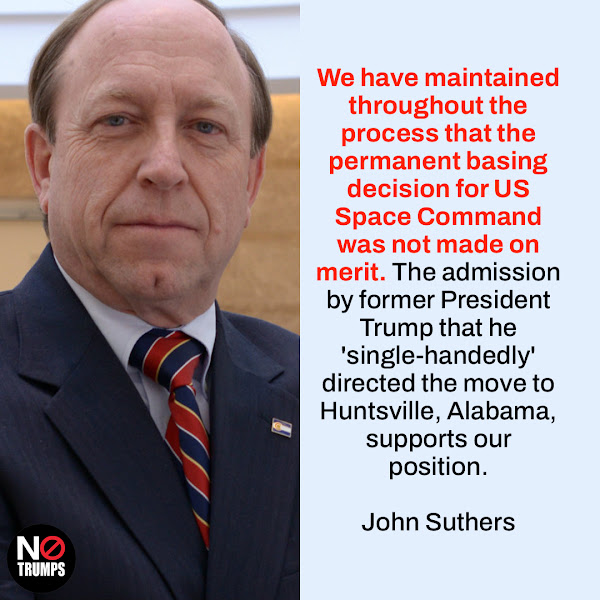 We have maintained throughout the process that the permanent basing decision for US Space Command was not made on merit. The admission by former President Trump that he 'single-handedly' directed the move to Huntsville, Alabama, supports our position. — Colorado Springs Mayor John Suthers