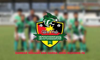 Gambar Rekaan dan Harga Jersi Baru Kuching FA 2020