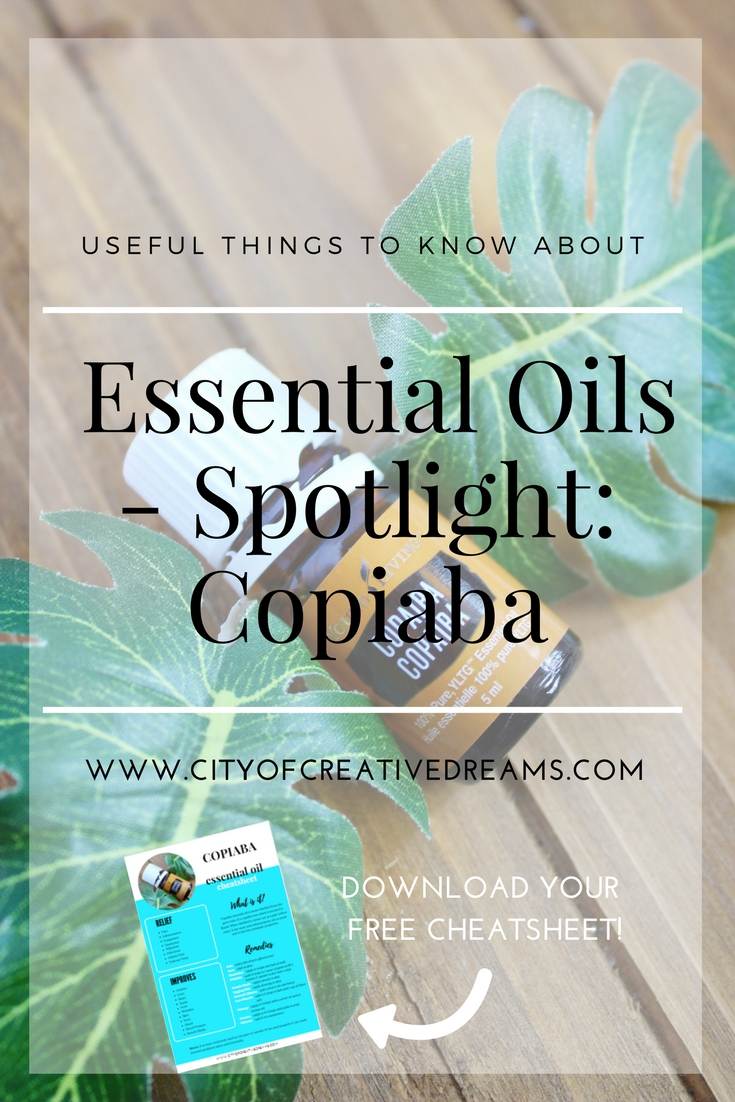 Useful Things to Know About Essential Oils - Spotlight: Copaiba | City of Creative Dreams