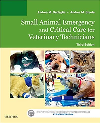 Small Animal Emergency and Critical Care for Veterinary Technicians 3rd Ed - WWW.VETBOOKSTORE.COM