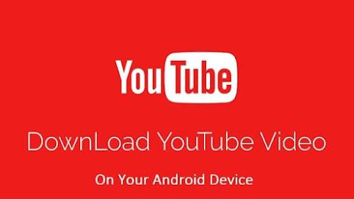 أفضل تطبيق أندرويد لتحميل مقاطع الفيديو من اليوتيوب