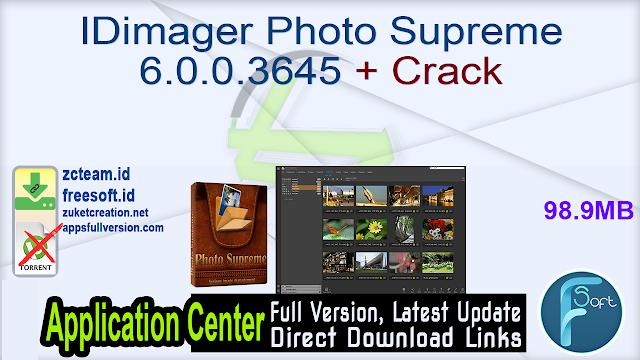 IDimager Photo Supreme 6.0.0.3645 + Crack