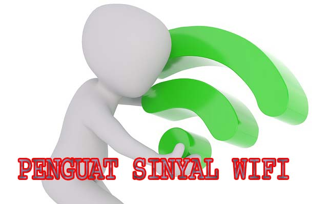 PENGUAT SINYAL WIFI