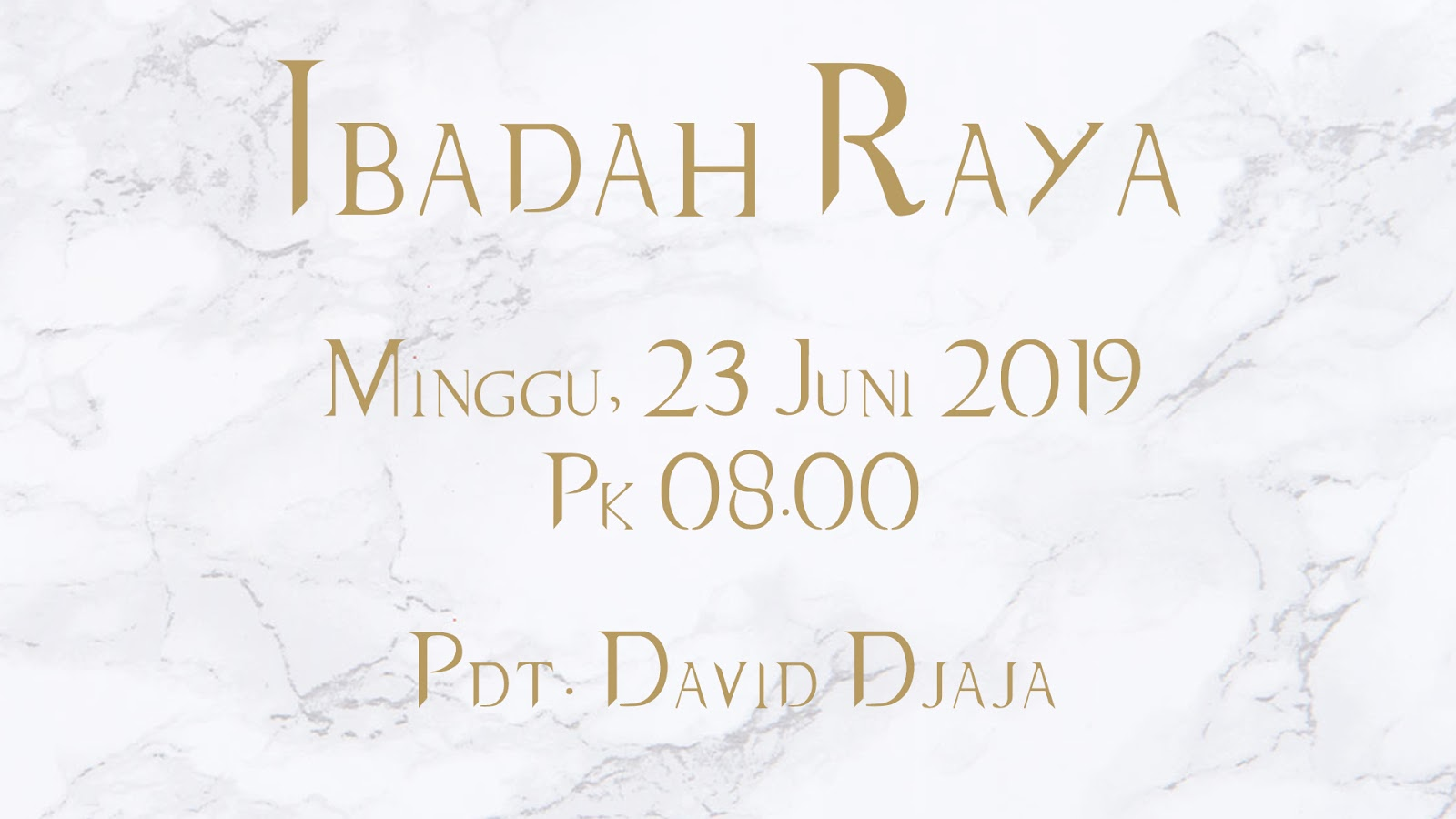 Ibadah Pagi 23 Juni 2019 Jam 08.00 WIB