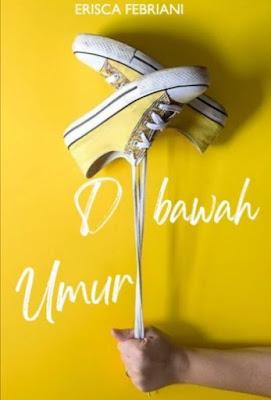 Novel Di Bawah Umur Karya Erisca Febriani pdf