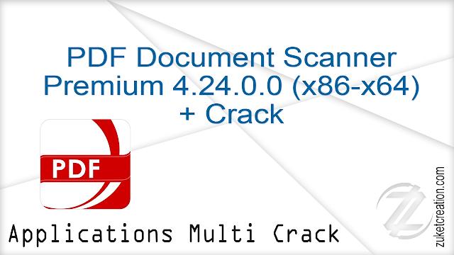 PDF Document Scanner Premium 4.24.0.0 (x86-x64) + Crack