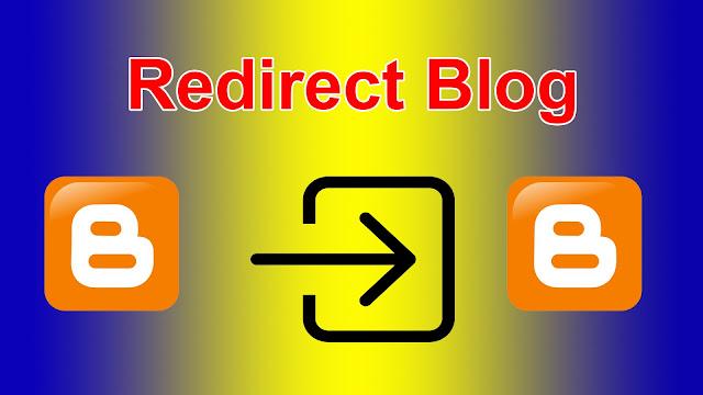 Cara Mudah Redirect Blog Ke Situs Blog Lain