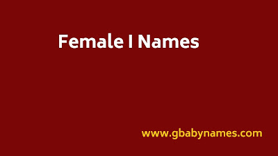 Female I Names