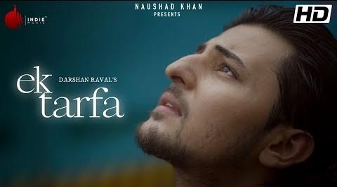 Ek Tarfa Song Lyrics- Darshan Raval | Romantic Song | New Song 2020