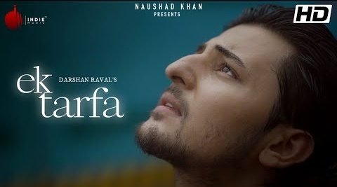 Ek Tarfa Song Lyrics- Darshan Raval | Romantic Song