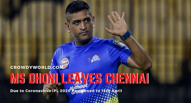 Coronavirus Effect | MS Dhoni Leaves Chennai | IPL 2020