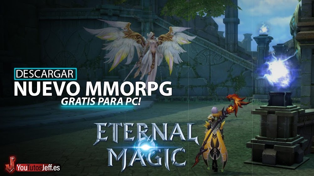 Nuevo MMORPG Gratis👏Descargar Eternal Magic para PC