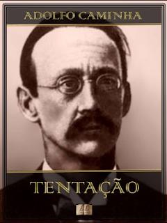 TENTAÇAO - Adolfo Caminha