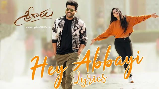 Hey Abbayi Song Lyrics - SREEKARAM Telugu Movie Songs - Nutana Mohan, Hymath
