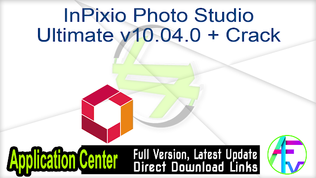 InPixio Photo Studio Ultimate v10.04.0 + Crack