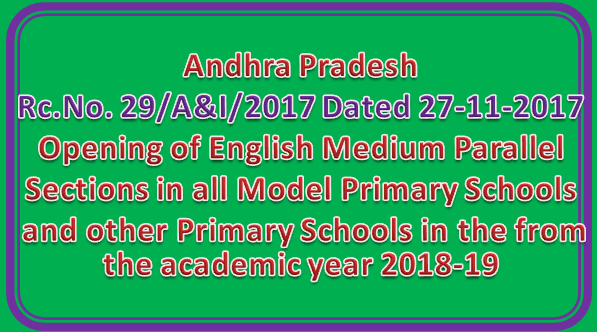 Rc No  29 || Opening of English Medium Parallel Sections in all Model Primary Schools and other Primary Schools in the from the academic year 2018-19