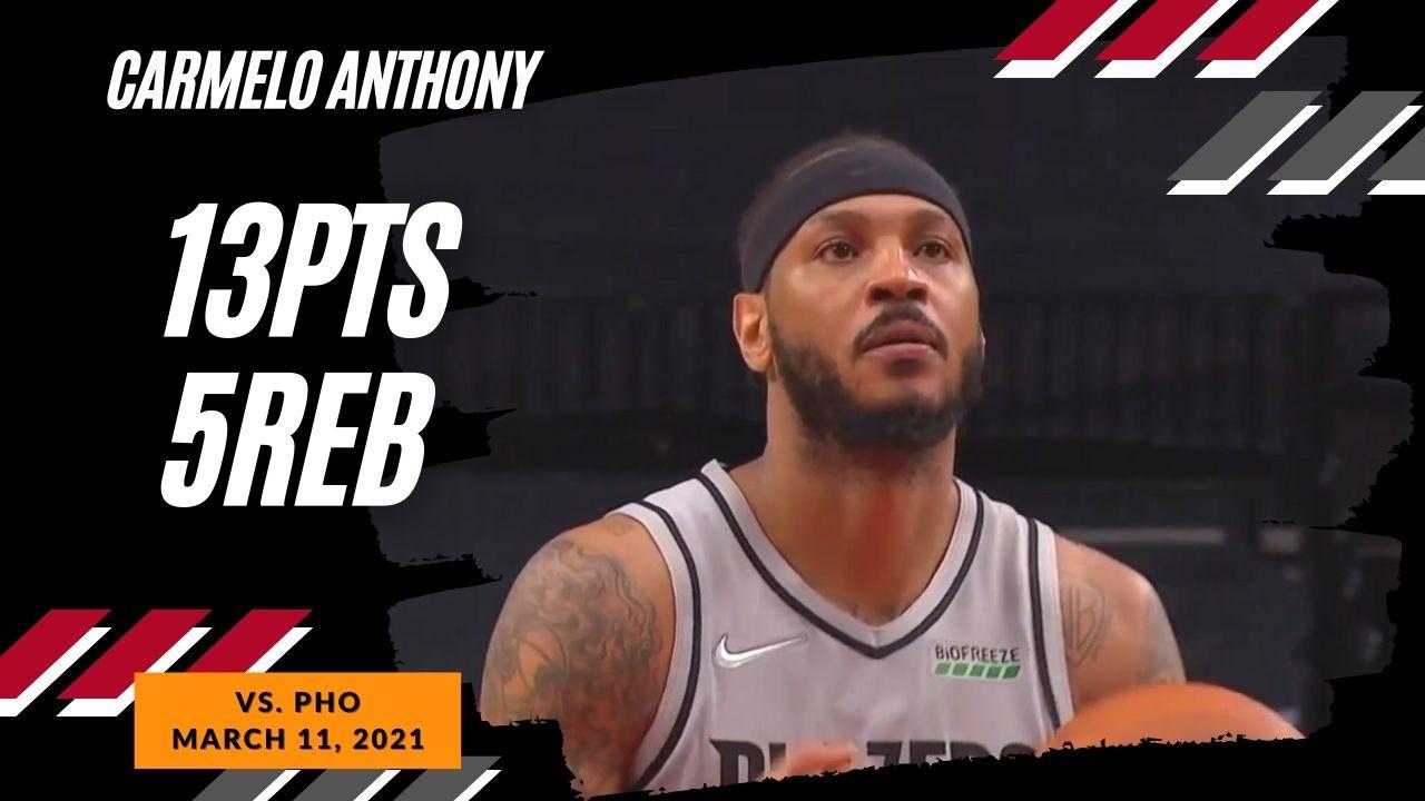 Carmelo Anthony 13pts 5reb vs PHO   March 11, 2021   2020-21 NBA Season