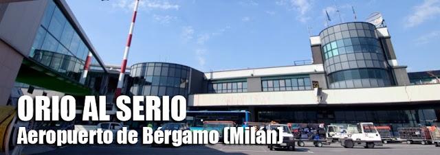 Aeropuerto - Orio Al Serio - Bergamo - Milan - Italia