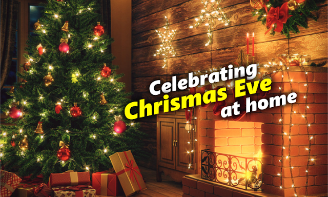 Celebrate wonderful Christmas eve at home through that way