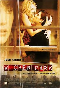 Wicker Park: El Departamento / Obsesión