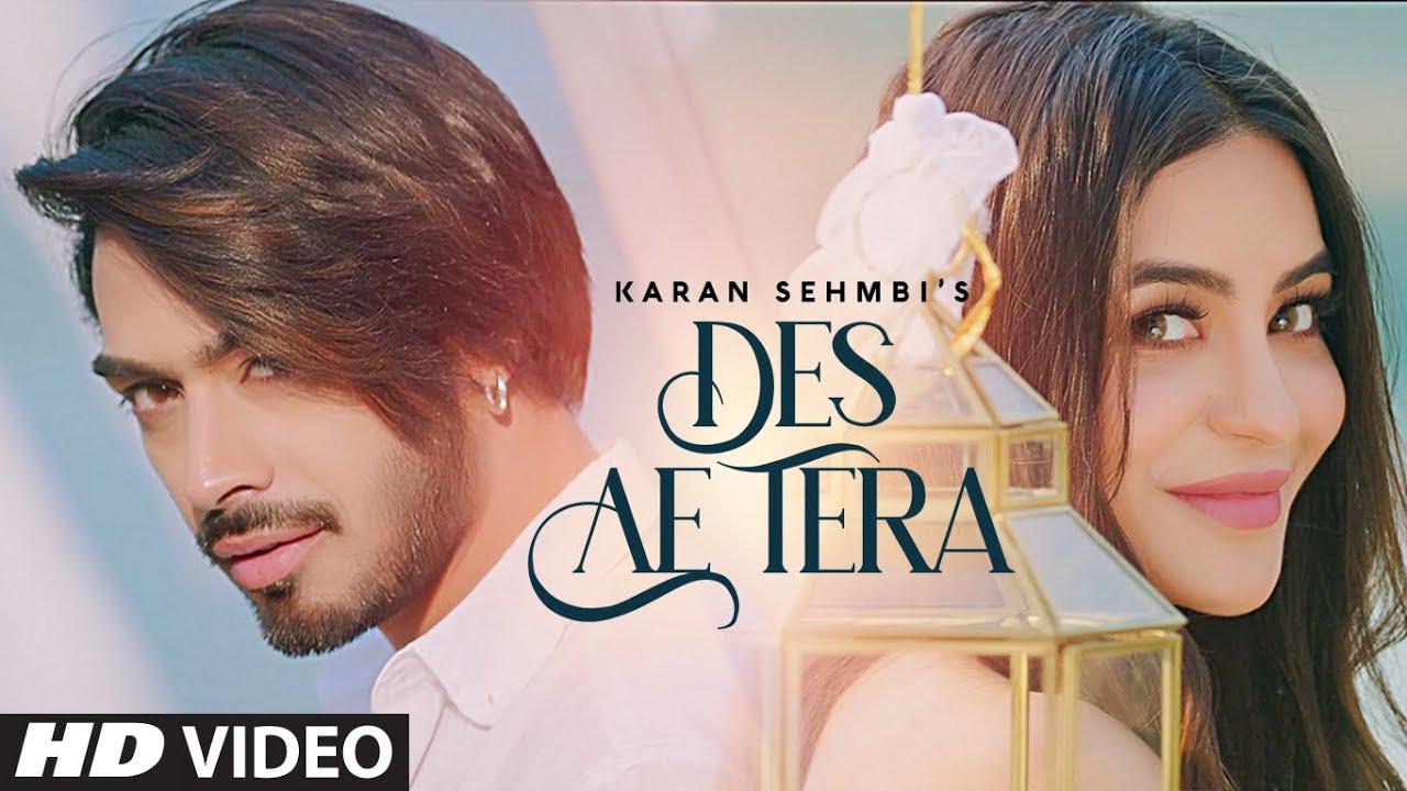 Des Ae Tera Lyrics Karan Sehmbi