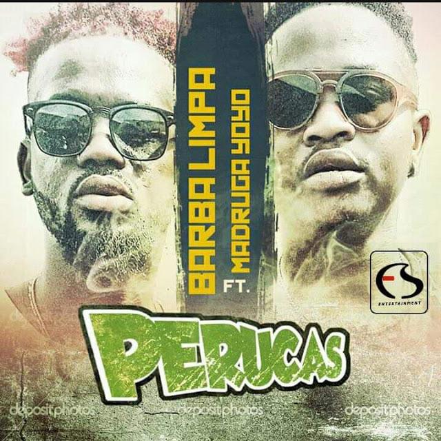 Barba Limpa ft. Madruga Yoyo - Perucas (Afro House) (Prod. Dj Nelson Papoite)