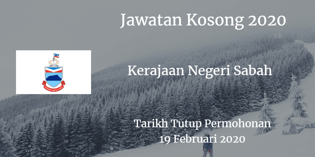 Jawatan Kosong Kerajaan Negeri Sabah 19 February 2020