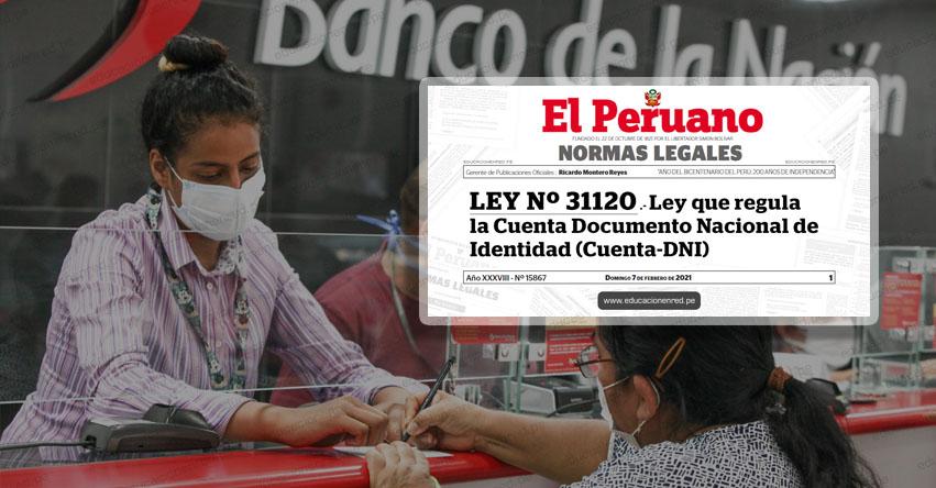 Publican ley que crea Cuenta de ahorros con el número de DNI en el Banco de la Nación (LEY Nº 31120)