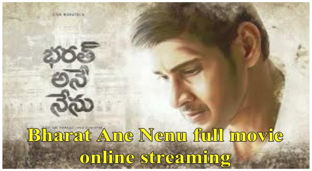 Bharat Ane Nenu Full Movie Online Streaming