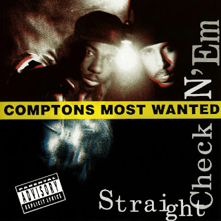 Compton's Most Wanted - Straight Checkn 'Em (1991)