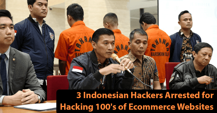Interpol Arrested 3  Indonesian Hackers Who have Hacked Hundreds of Ecommerce Websites With JS-Sniffer Malware