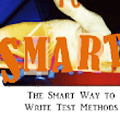 Smart Way to Write a Test Methods