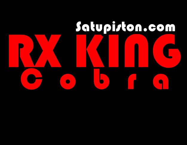 Flashback Tentang Spesifikasi RX King Cobra