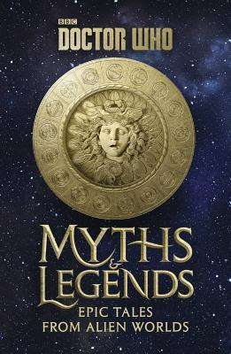 Review: Doctor Who: Myths and Legends by Richard Dinnick
